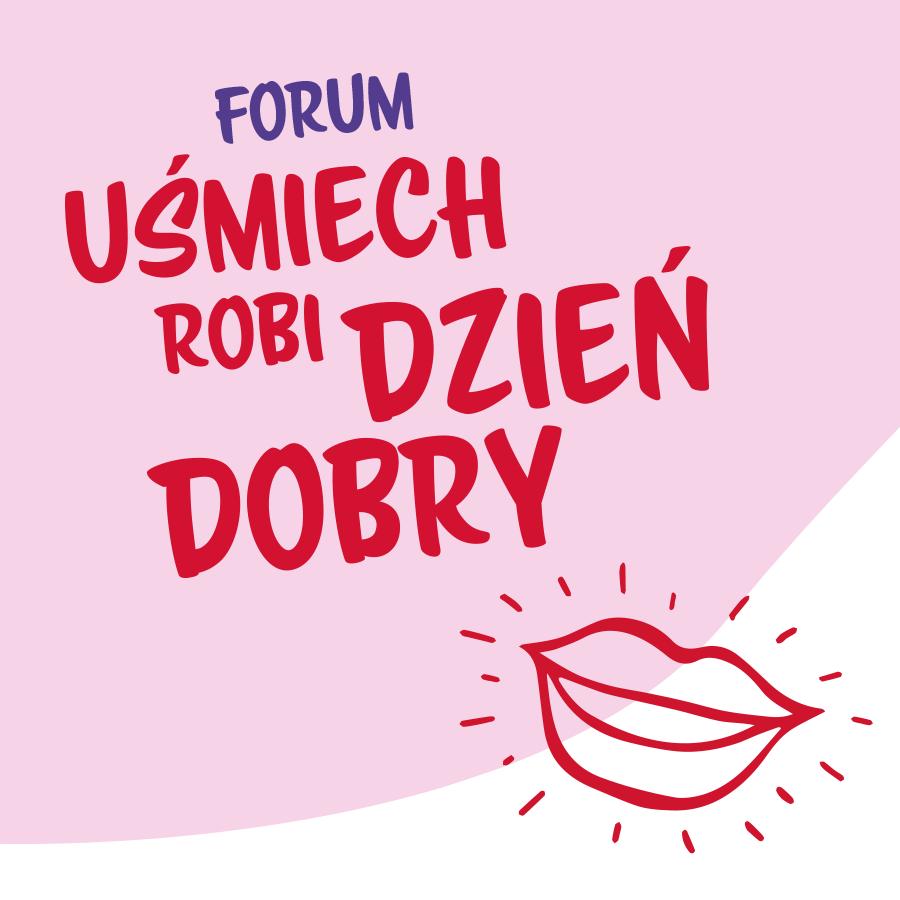 Forum UŚMIECH ROBI DZIEŃ DOBRY