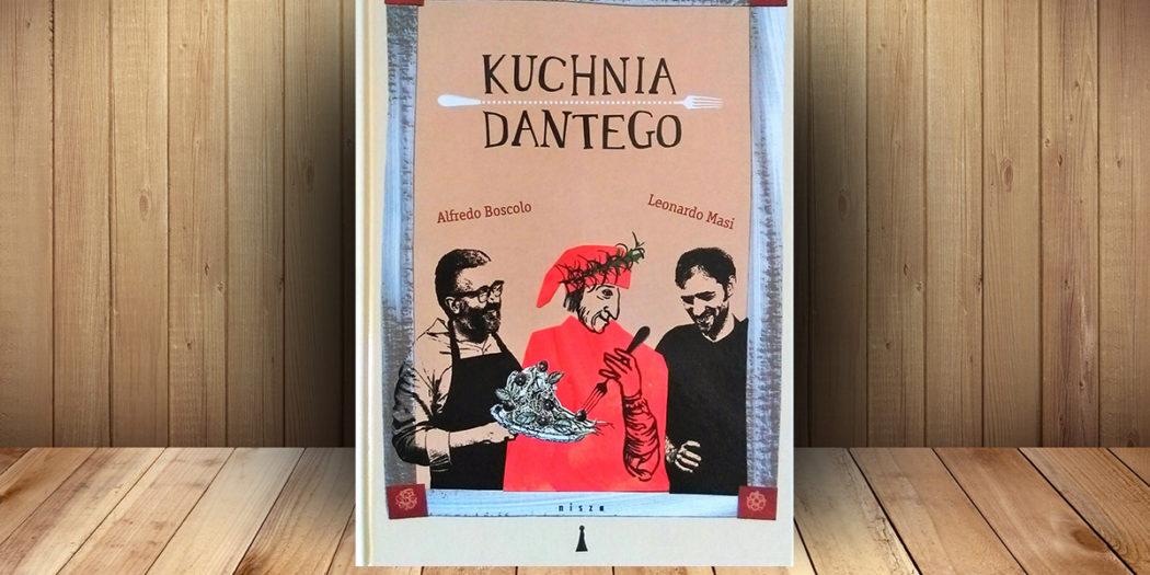 Alfredo Boscolo, Leonardo Masi: Kuchnia Dantego
