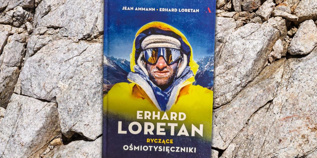 Erhard Loretan: Ryczące ośmiotysięczniki