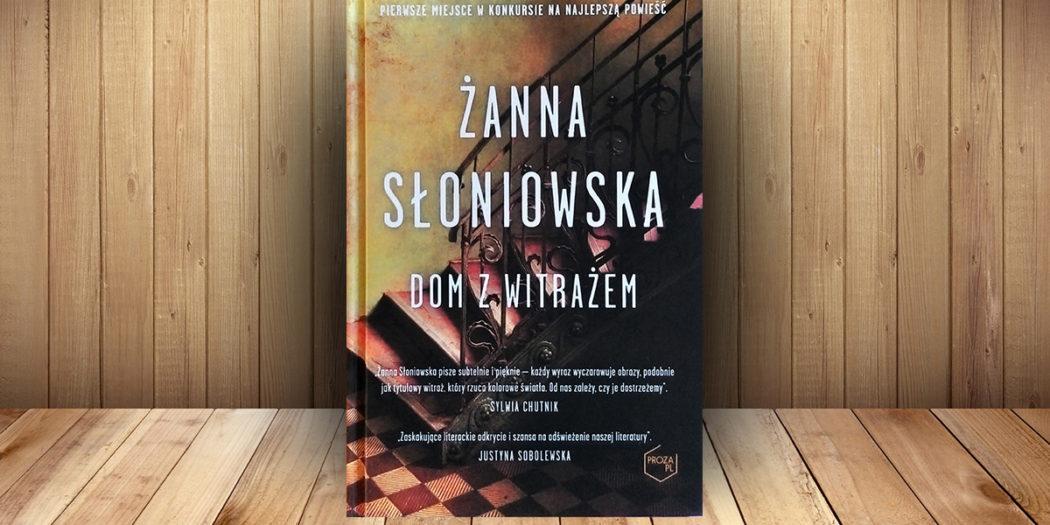 Żanna Słoniowska, Dom z witrażem