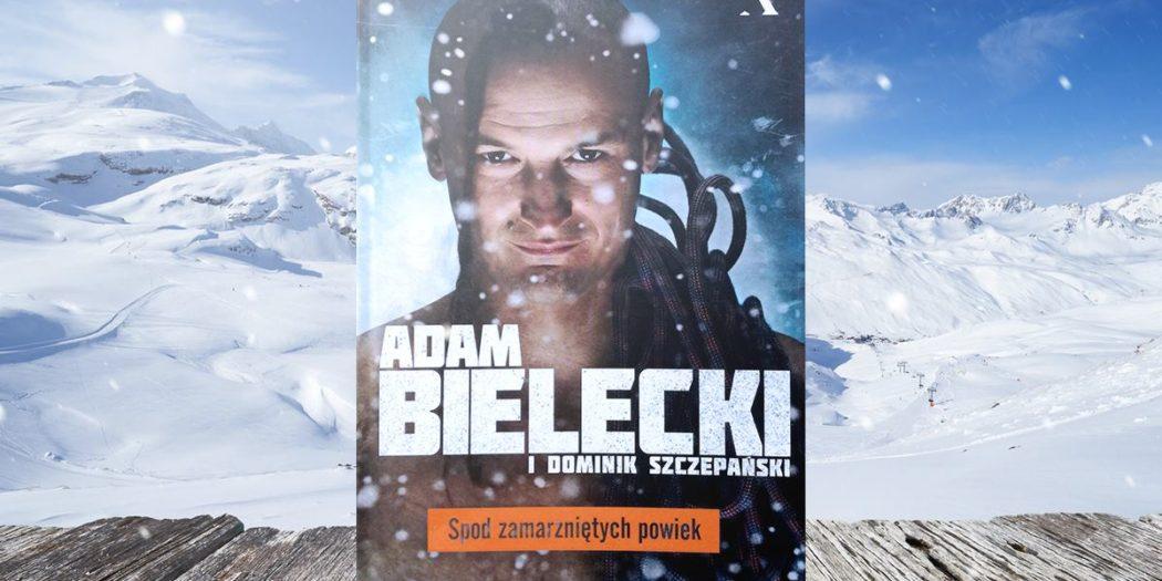 Adam Bielecki, Spod zamarzniętych powiek