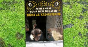 Kuna za kaloryferem, Nuria Selva Fernandez, Adam Wajrak, Wydawnictwo Agora, 2020