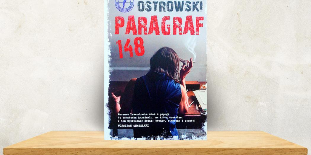 Jacek Ostrowski, Paragraf 148 Skarpa Warszawska, Warszawa 2018