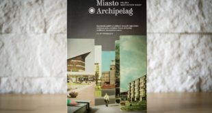Filip Springer; Miasto Archipelag. Polska mniejszych miast, Wydawnictwo Karakter, 2016