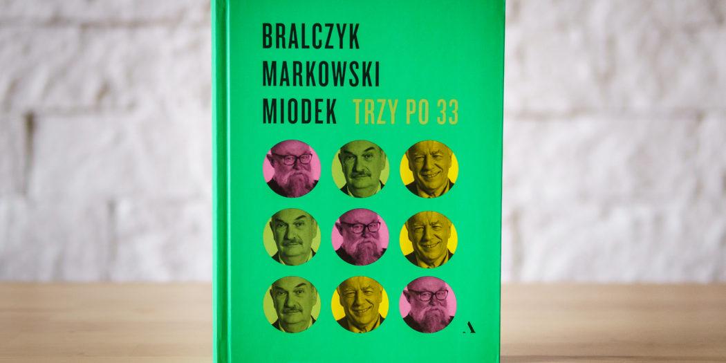 Bralczyk, Markowski, Miodek: Trzy po 33