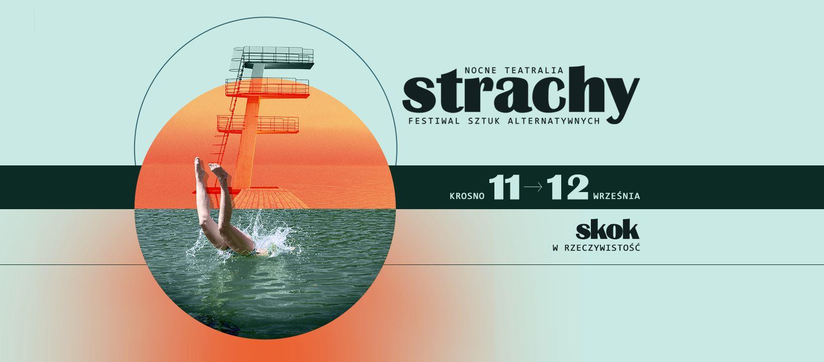 13. edycja Festiwalu Nocne Teatralia Strachy